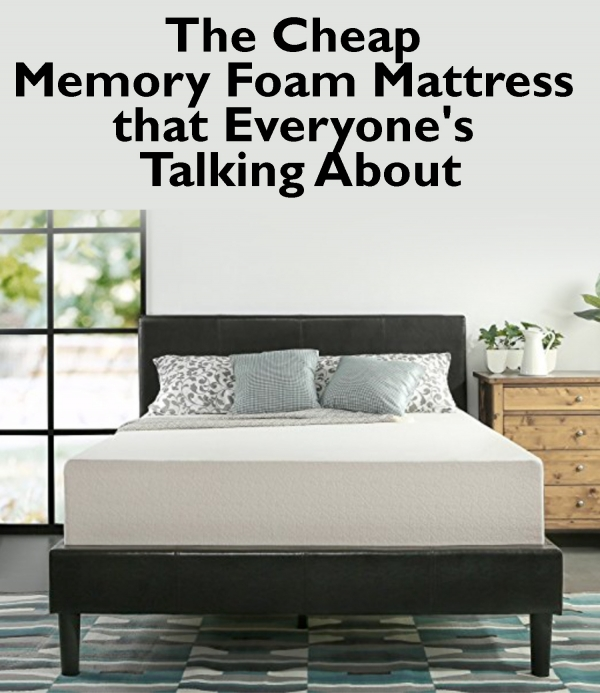 The Cheap Memory Foam Mattress that Everyone's Talking About