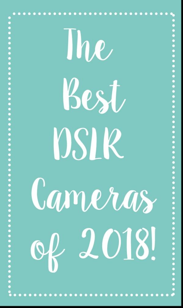 The Best Full-Frame DSLRs of 2018