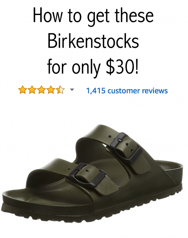 How to get Birkenstocks for only $30!